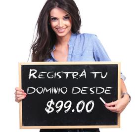 Registra tu nombre de dominio desde $99.00